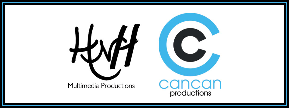HNH Multimedia is now…CANCAN productions.